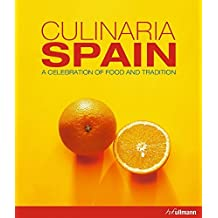 Culinaria Spain: A Celebration of Food and Tradition by Marion Trutter (2015-04-15)
