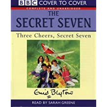 Three Cheers for the Secret Seven (Cover to Cover)