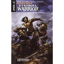 Eternal Warrior 1. La Espada Salvaje de Pak Greg (16 dic 2014) Tapa blanda