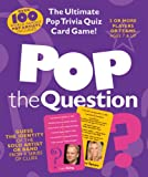 Pop the Question: The Ultimate Pop Trivia Quiz Card Game! (Music Games)