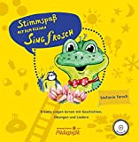 Stimmspaß mit dem kleinen Singfrosch. Kreativ singen lernen mit Geschichten, Übungen und Liedern (BV 451)