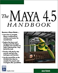The Maya 4.5 Handbook with CDROM (Graphics Series)