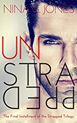 unStrapped (Strapped Series Book 3)