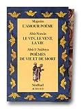 Telecharger Livres Coffret poesie traduit de l arabe 3 volumes Majnun L amour poeme Abu Nuwas Le vin le vent la vie Abu l Atahiya Poemes de vie et de mort (PDF,EPUB,MOBI) gratuits en Francaise