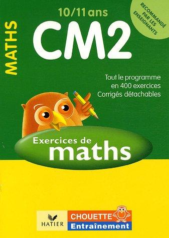 Mathématiques CM2 10/11 ans : Exercices de base