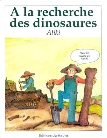A la recherche des dinosaures