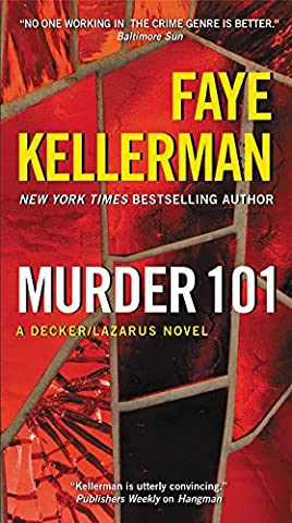 Murder 101: A Decker/Lazarus Novel (Decker/Lazarus Novels, Band 22)