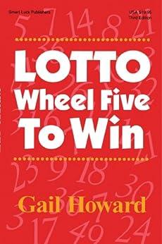 Lotto Wheel Five To Win (English Edition) par [Howard, Gail]