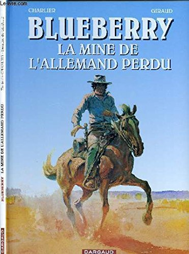 Blueberry, La Mine de l'Allemand Perdu.