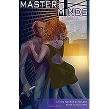 Master Minds: 3 (Third Flatiron Anthologies) by Juliana Rew (11-Jun-2014) Paperback