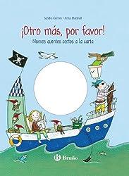 ¡Otro más, por favor! / Another one, please!: Nuevos cuentos cortos a la carta / New short stories a la carte