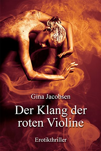 Der Klang der roten Violine - Erotikthriller von [Jacobsen, Gina]