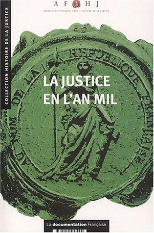 La justice en l'an mil par AFHJ, Claude Gauvard