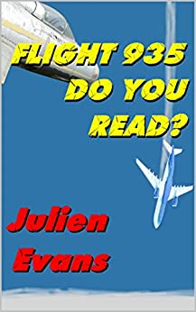 Flight 935 Do You Read by [Evans, Julien]