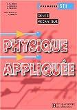 Physique appliquée, 1ère STI Génie mécanique