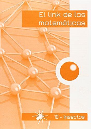 El link de las matemáticas INSECTOS-10-9788494384134 por Mª Teresa Corts Rovira
