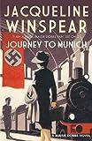 Journey to Munich (The Maisie Dobbs Mystery Series)