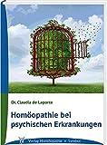 Homöopathie bei psychischen Erkrankungen - Claudia de Laporte