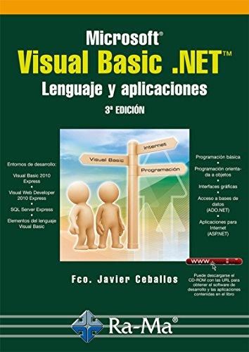 Microsoft Visual Basic .NET. Lenguaje y Aplicaciones. 3ª edición (Profesional) por Fco. Javier Ceballos Sierra