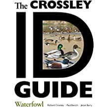 The Crossley ID Guide: Waterfowl (The Crossley ID Guides) (English Edition)