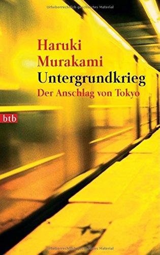 Untergrundkrieg: Der Anschlag von Tokyo