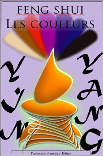 FENG SHUI: Les couleurs Yin et Yang