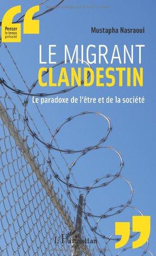 Le migrant clandestin par NASRAOUI MUSTAPHA