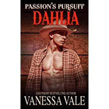 Dahlia: Passion's Pursuit