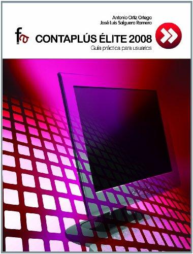 Contaplus Elite 2008 (Administración, empresa y recursos humanos) por Antonio Ortiz Ortega