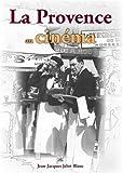 """Afficher """"La Provence au cinéma"""""""