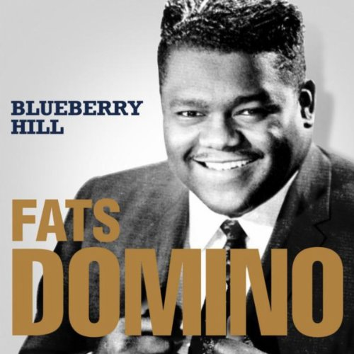 Fats Domino Blueberry Hill Von Fats Domino Bei Amazon