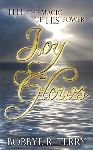 Joy Glows (English Edition)