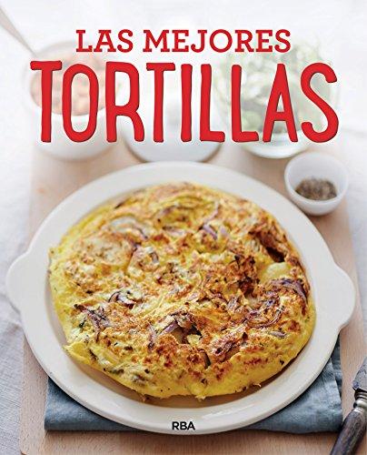 Las mejores tortillas (PRACTICA) por Vv.Aa