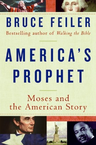 America's Prophet: Moses and the American Story (Hardcover)