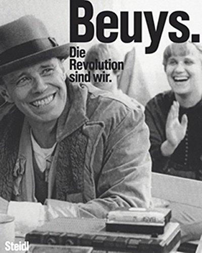 BEUYS. Die Revolution sind wir: Mit zahlreichen Essays Kunst-revolution