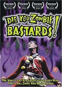 Die You Zombie Bastards! [DVD]