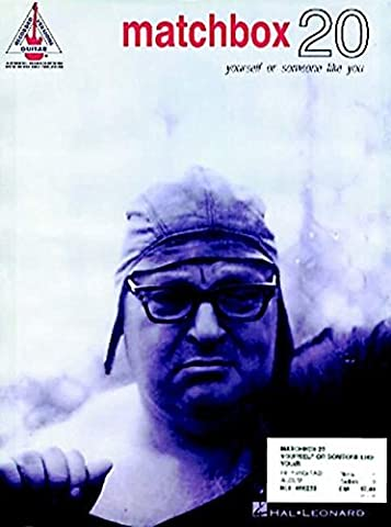 MATCHBOX 20 YOURSELF OR SOMEONE LIKE YOU by Matchbox Twenty (1998-05-01)