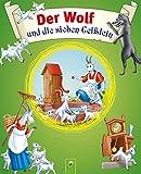 Der Wolf und die sieben Geißlein: Grimms Märchen für Kinder zum Lesen und Vorlesen