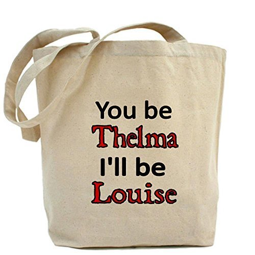 CafePress Pride di essere Thelma. I' ll Be Louise Tote Bag-Standard da CafePress