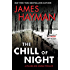 The Chill of Night: A McCabe and Savage Thriller