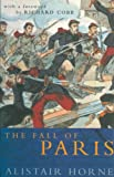 Image de The Fall of Paris: The Siege and the Commune 1870-71 (English Edition)