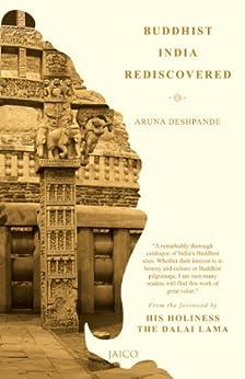 Обложка книги Aruna Deshpande/ Аруна Дешпанде - Buddhist India Rediscovered/ Буддийская Индия вновь открыта [2013, EPUB, ENG]