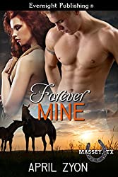 Forever Mine (Massey, TX Book 9)
