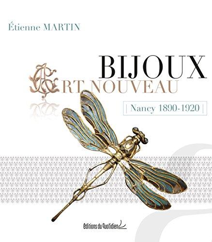 Bijoux Art Nouveau : Nancy 1890-1920 par Etienne Martin