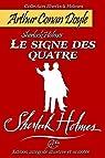 Sherlock Holmes. Le signe des quatre: Edition intégrale illustrée et annotée par Conan Doyle