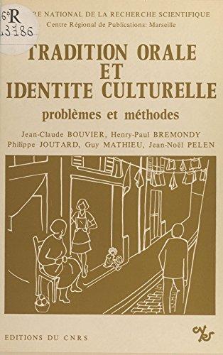 Tradition orale et identité culturelle. Problèmes et méthodes PDF Books