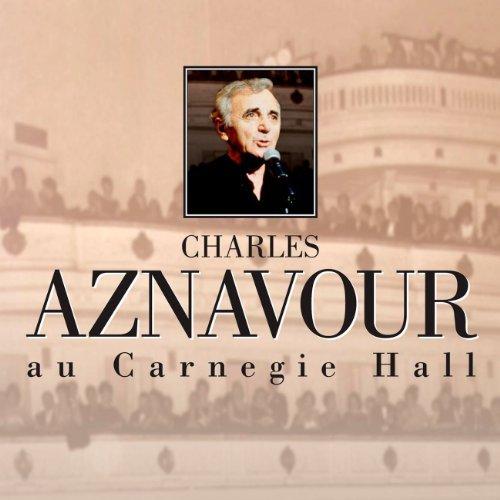Au Carnegie Hall by Charles Aznavour
