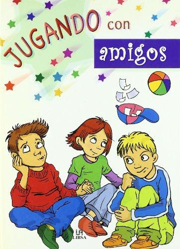 Jugando con amigos (A Jugar/Play) por Vv.Aa.