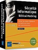Sécurité informatique Ethical Hacking : Coffret en 2 volumes : Tester les types d'attaques et mettre en place les contre-mesures