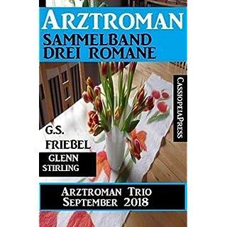 Arztroman Trio September 2018: Sammelband 3 Romane